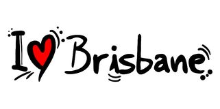Brisbane love message. Creative design of Brisbane love message Royalty Free Stock Photo