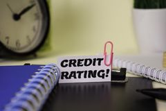 Credit Rating! on the paper isolated on it desk. Business and inspiration concept royalty free stock photography