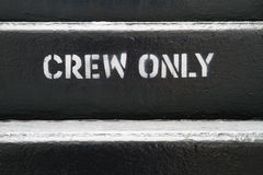Crew Only Royalty Free Stock Images