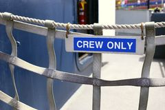 Crew only sign. On boat Royalty Free Stock Images