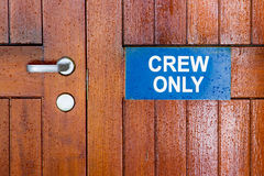 Crew only sign Royalty Free Stock Photography