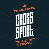 Cross Sport emblem with original lettering and motivating slogan Royalty Free Stock Photography
