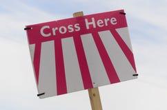 Crosse tutaj znak Obrazy Stock