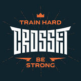 Crossfit emblem with original lettering and motivating slogans. Royalty Free Stock Photo