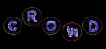 The crowd word in bubble. The crowd word in soap bubble on black background,3d rendered Royalty Free Stock Photo