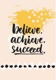 Croyez, réalisez, réussissez Citation inspirée au sujet de la vie, dire exaltant positif Lettrage de brosse au résumé illustration stock