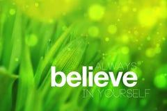 Croyez toujours en vous-même Photo stock