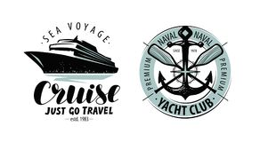 Free Cruise, Yacht Club Logo Or Label. Nautical Concept. Lettering Vector Royalty Free Stock Photo - 124579275