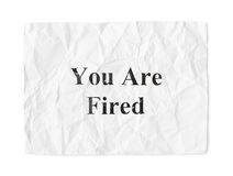 Crumpled paper You Are Fired Stock Images