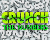 Crunch the Numbers Words Number Background Accounting Taxes. The words Crunch the Numbers on a background of digits to illustrate accounting, budgeting, doing stock illustration