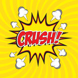 Crush! wording Royalty Free Stock Photo