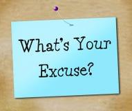 Cuál es sus medios de la excusa no abandonan y no tienen éxito Fotos de archivo libres de regalías