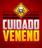 Cuidado Veneno - testo d'avvertimento dello Spagnolo del veleno Fotografia Stock