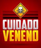 Cuidado Veneno - texto de cuidado del español del veneno Fotografía de archivo