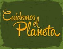 Cuidemos el Planeta - att bry sig för planetspanjortexten Arkivbilder