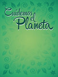 Cuidemos el Planeta - Care for the Planet spanish text - Vector ecology concept Stock Images