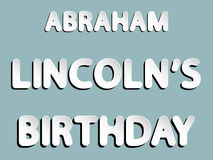Cumpleaños de Abraham Lincoln Imágenes de archivo libres de regalías