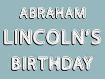 Cumpleaños de Abraham Lincoln Fotos de archivo