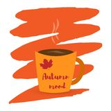 Cup of coffee or tea and autumn leaves. Inscription autumn mood on a blot. Vector illustration. A cup of coffee or tea and autumn leaves. Inscription autumn mood stock illustration