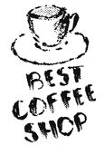Cup of coffee and text Best Coffee Shop in grunge style, black halftone prints on white background.  Vector Illustration