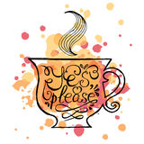 Cup of tea with hand drawn typography poster Royalty Free Stock Photos