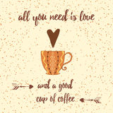 Cups of coffee, heart, positive sayings and quote. Allyou nee is love and a good cup of coffee. Vector printable hand drawn lettering design for banner or card Stock Photos