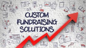 Custom Fundraising Solutions Drawn on Brick Wall. 3d. Custom Fundraising Solutions - Success Concept with Doodle Icons Around on White Wall Background. Custom Royalty Free Stock Photo
