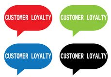 CUSTOMER LOYALTY text, on rectangle speech bubble sign. Stock Image