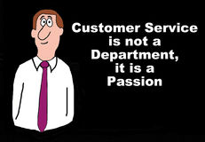 Customer Service is a Passion. Business illustration showing a businessman and the words, 'Customer service is not a department, it is a passion Royalty Free Stock Image