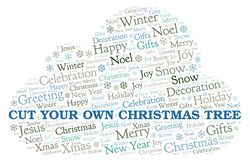 Cut Your Own Christmas Tree word cloud. Wordcloud made with text only vector illustration