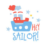 Cute baby toy ship. Hey sailor, colorful hand drawn vector Illustration Royalty Free Stock Photos