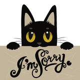 Cute Black Cat Holding A Message Board With The Text  I'M Sorry. Handdrawn Inspirational And Encouraging Quote. Royalty Free Stock Image