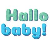 Cute card baby newborn in blue, green colors 3D vintage font effect with text Hallo Baby. Great idea for greeting card, invitation, poster, decorating a Stock Photo
