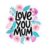 Cute card for Mother`s day with floral frame in cartoon style. Love you, Mum. Grunge texture modern lettering design. Mother`s day with floral frame in cartoon vector illustration