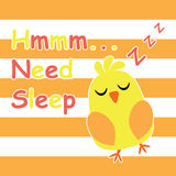 Cute chick is sleeping cartoon, children postcard and T-shirt design for kids Royalty Free Stock Photos