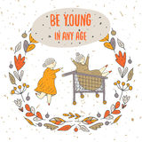 Cute hand drawn doodle card. Background, cover with grandmothers having fun riding a shopping cart. Be young in any age postcard with flower, leaf, berry frame Stock Photo