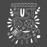 Cute hand drawn doodle just do it today postcard. Royalty Free Stock Photography