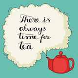 Cute hand drawn tea quote Royalty Free Stock Photos