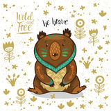 Cute illustration indian bear with text be brave Royalty Free Stock Images