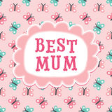 Cute mothers day or birthday card best mum butterflies peach. Pretty greeting card with cute typography and retro butterfly pattern in peach pink flower text Royalty Free Stock Images