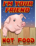 Cute pig - I`m your friend not food Royalty Free Stock Photos