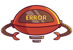 Cute Robot displaying message ERROR!. Vector Illustration. Isolated on white background Royalty Free Stock Images