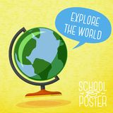 Cute school poster -  globe, with speech bubble. And slogan -Explore the world-, or place for your text Stock Image