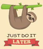 Cute sloth with demotivating slogan Stock Photos