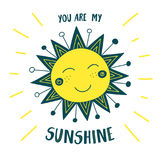 Cute sun card you are my sunshine Stock Image