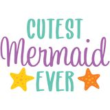 Cutest Mermaid Ever Phrase Illustration Royalty Free Stock Image