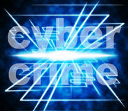 Cyber Crime Indicates World Wide Web And Felony. Cyber Crime Showing World Wide Web And Website Royalty Free Stock Photos