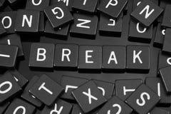 Czarny list tafluje literować x22 & słowo; break& x22; zdjęcie royalty free