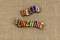 Cześć światło słoneczne pozytywna postawa zdjęcie stock