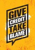 Dé el crédito Tome la culpa Plantilla creativa inspiradora del cartel de la cita de la motivación Concepto de diseño de la bander stock de ilustración
